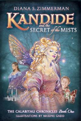 Kandide and the Secret of the Mists by Diana Zimmerman