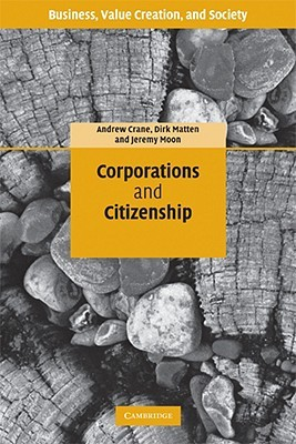 Corporations and Citizenship by Andrew Crane
