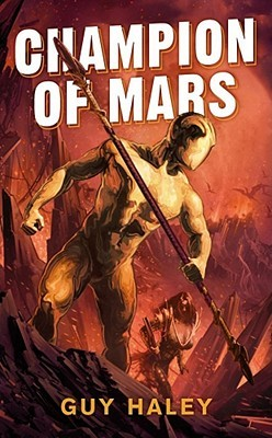 Champion of Mars by Guy Haley