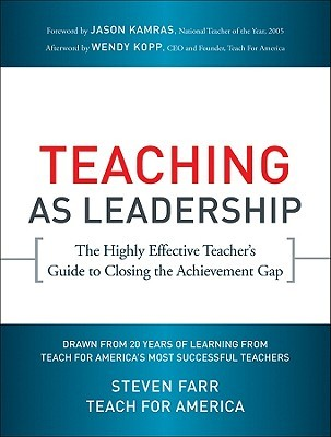 Teaching as Leadership by Steven Farr