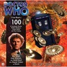Doctor Who: 100 (Big Finish Audio Drama, #100)