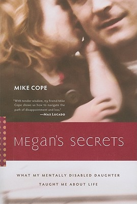 Megan's Secrets by Mike Cope