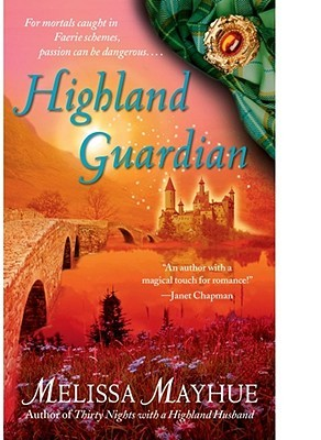 Highland Guardian by Melissa Mayhue