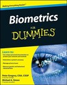 Biometrics For Dummies (For Dummies (Computer/Tech))