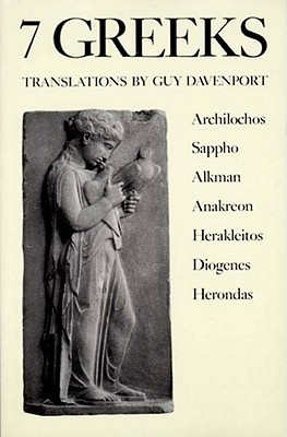 7 Greeks by Guy Davenport