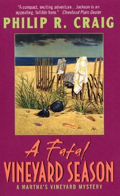 A Fatal Vineyard Season by Philip R. Craig