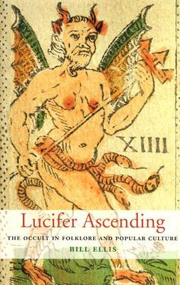 Lucifer Ascending by Bill Ellis