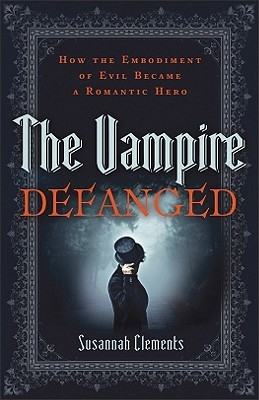 The Vampire Defanged by Susannah Clements