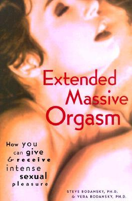 Illustrated guide to extended massive orgasm