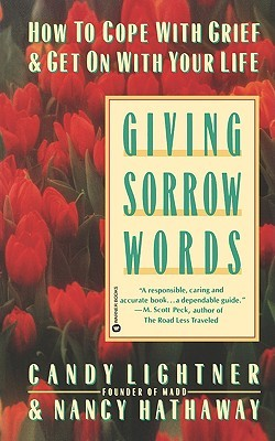 Giving Sorrow Words by Candy Lightner