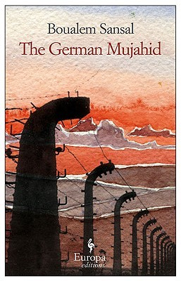 The German Mujahid by Boualem Sansal