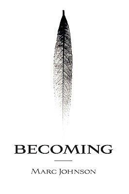 Becoming by Marc  Johnson