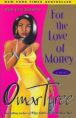 For the Love of Money by Omar Tyree