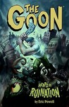 Heaps of Ruination (The Goon, #3)