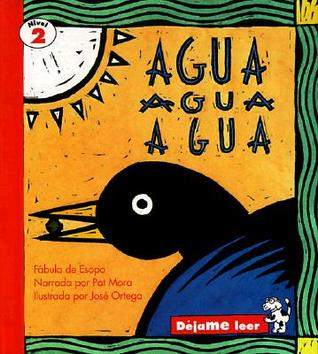 Agua Agua Agua, Spanish, Let Me Read Series, Trade Binding by Pat Mora