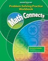 Math Connects, Grade 4, Problem Solving Practice Workbook