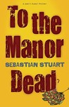 To the Manor Dead (Janet's Planet Mystery #1)