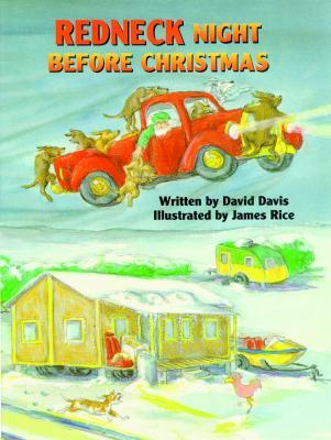 Redneck Night Before Christmas by David Davis — Reviews, Discussion ...