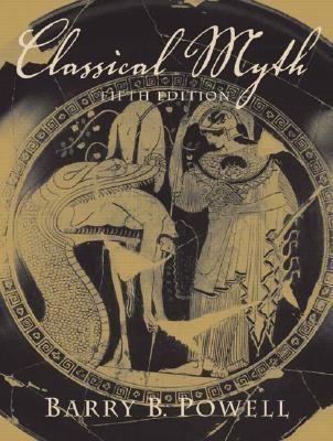 Classical Myth by Barry B. Powell