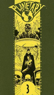 Planetary, Vol. 3 by Warren Ellis