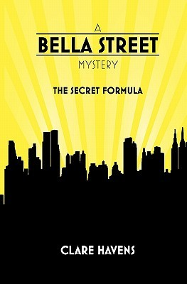 The Secret Formula (Bella Street Mysteries, #1)