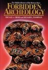 Forbidden archeology : the hidden history of the human race