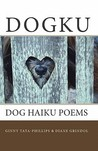 Dogku by Ginny Tata-Phillips