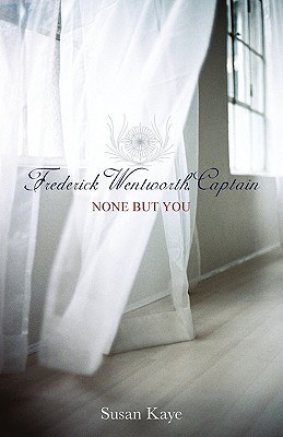 None But You (Frederick Wentworth, Captain, #1)