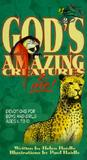 God's Amazing Creatures & Me! by Helen Haidle