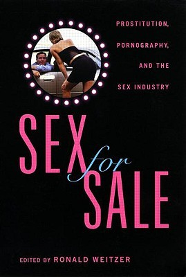 Sex for Sale by Ronald Weitzer