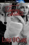 Taming Heather (Cariboo Lunewulf, #1)