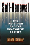 Self-Renewal: The Individual and the Innovative Society