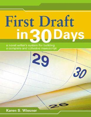First Draft in 30 Days by Karen Wiesner