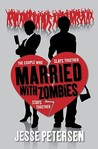 Married with Zombies (Living with the Dead #1)