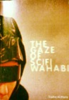 The Gaze of SciFi Wahabi