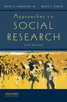 Approaches to Social Research by Royce A. Singleton Jr.