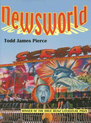 Newsworld by Todd James Pierce