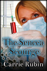 The Seneca Scourge by Carrie Rubin