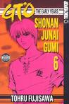 GTO: The Early Years -- Shonan Junai Gumi Volume 6 (GTO: The Early Years)