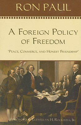 A Foreign Policy of Freedom by Ron Paul