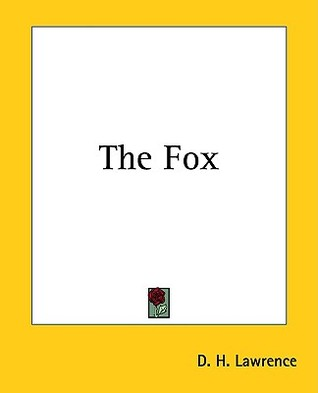 The Fox by D.H. Lawrence