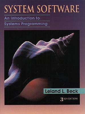 System Software by Leland L. Beck