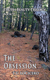The Obsession (The Truth Beauty Trilogy, #1)