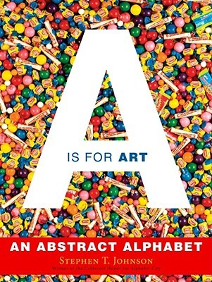 """A"" Is for Art: An Abstract Alphabet"