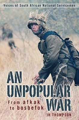 An Unpopular War by J.H. Thompson