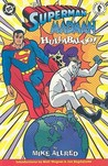 Superman / Madman Hullabaloo!