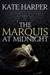The Marquis At Midnight (Midnight Masquerade, #1)