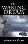 The Waking Dream