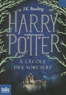 Harry Potter à l'école des sorciers (Harry Potter, #1)