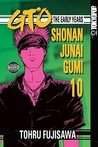 GTO: The Early Years -- Shonan Junai Gumi Volume 10